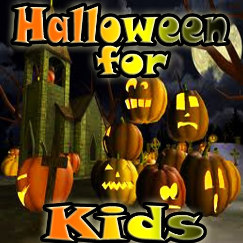 Halloween for Kids: Party Songs and Sound Effects (Kids Halloween-musik Für)