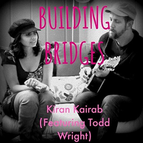 Building Bridges (feat. Todd Wright)