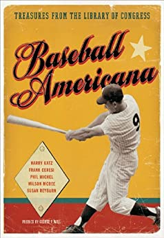 Baseball Americana Treasures From The Library Of Congress border=