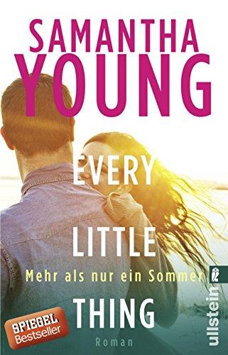 Every Little Thing - Mehr als nur ein Sommer: Roman (Hartwell-Love-Stories, Band 2)