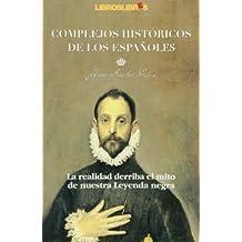 Complejos historicos de los españoles