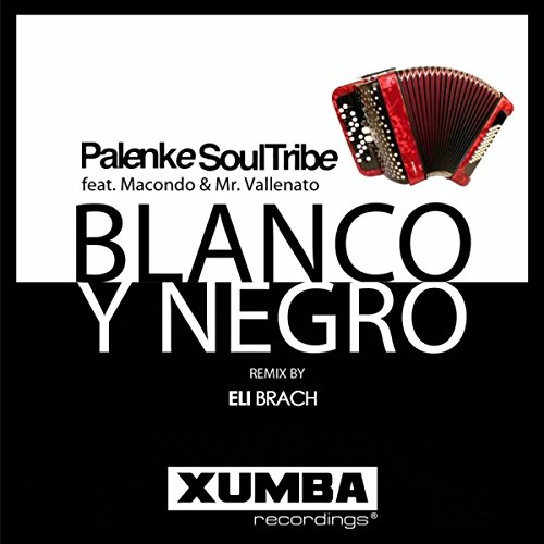 blanco-y-negro-eli-brach-afro-house-remix