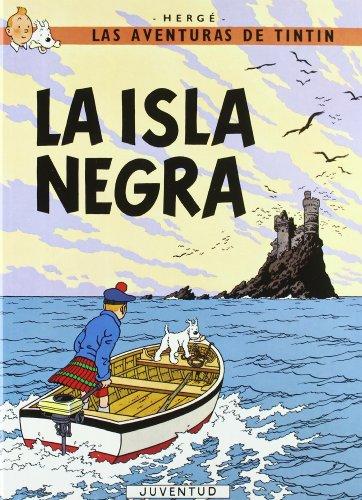 C- La isla Negra (LAS AVENTURAS DE TINTIN CARTONE) por HERGE-TINTIN CARTONE I