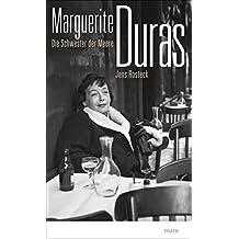 Marguerite Duras: Die Schwester der Meere
