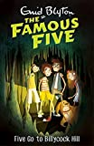 Five Go to Billycock Hill: 16 (The Famous Five Series)