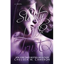 Slowly We Trust (Fall and Rise) by Chelsea M. Cameron (2014-04-25)