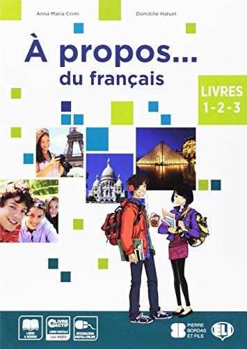 A propos... du francais. Vol. unico. Con Grammaire. Per la Scuola media. Con e-book. Con espansione online