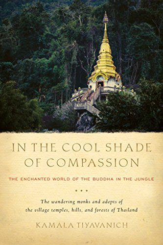 In the Cool Shade of Compassion: The Enchanted World of the Buddha in the Jungle (English Edition)