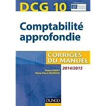 DCG 10 - Comptabilité approfondie 2014/2015 - 5e édition - Corrigés du manuel
