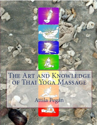 The Art and Knowledge of Thai Yoga Massage (English Edition ...