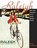 Raleigh: Past and Presence of an Iconic Bicycle Brand