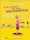 Fit & schlank mit dem Mini-Trampolin - Buch