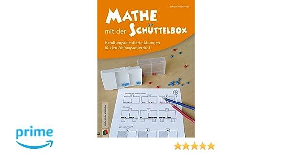 Mathe mit der Schüttelbox: Handlungsorientierte Übungen für den ...