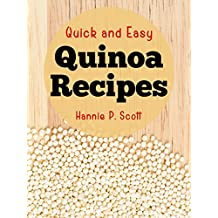 Quick and Easy Quinoa Recipes (English Edition)