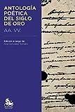 Antología Poética Del Siglo De Oro (Austral Educación) de AA. VV. (3 jul 2014) Tapa blanda