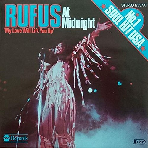 Rufus , - At Midnight (My Love Will Lift You Up) / Better Days - ABC Records - 17 737 AT