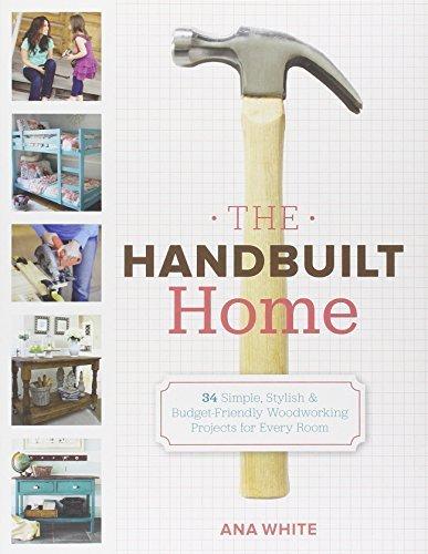 y Ana White (2012-10-15) (Handbuilt Home)