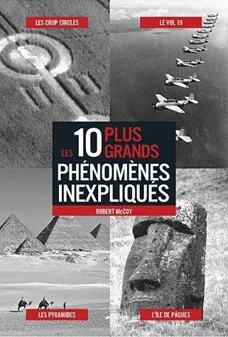 Les 10 plus grands phénomènes inexpliqués