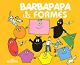 Decouvre Avec Barbapapa: Barbapapa Et Les Formes