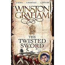 The Twisted Sword: A Novel of Cornwall 1815 (Poldark, Band 11)