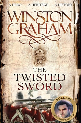 The Twisted Sword: A Novel of Cornwall, 1815