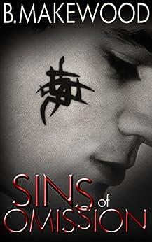 Sins of Omission (English Edition) par [Makewood, B]