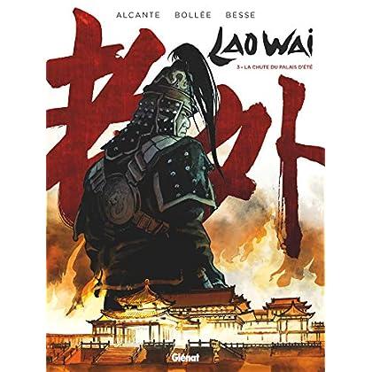 Laowai - Tome 03 : La chute du Palais d'été