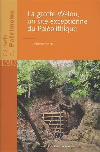 La grotte de Walou, un site exceptionnel du Paléolithique