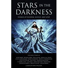 Stars in the Darkness: Stories of Wisdom, Justice, and Love (English Edition)