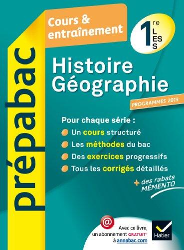 Prepabac Cours Et Entrainement: Histoire Geographie 1e Toutes Series