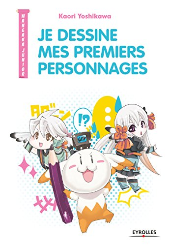 Je Dessine Mes Premiers Personnages par Yoshikawa Kaori