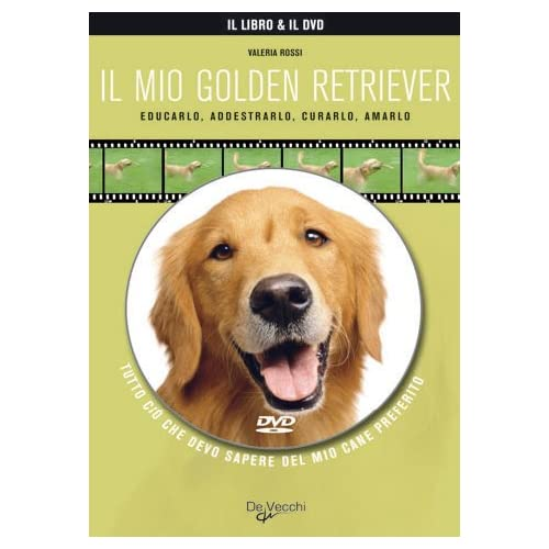 Il Mio Golden Retriever. Con Dvd