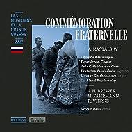 Commémoration fraternelle (Les musiciens et la Grande Guerre, Vol. 24)