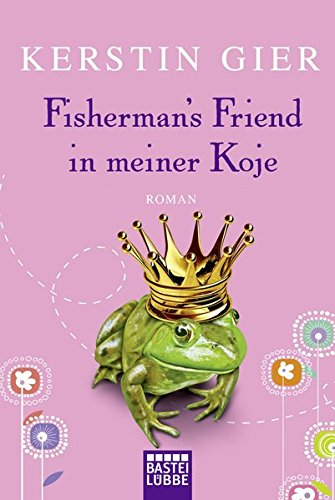 Aus Koje (Fisherman's Friend in meiner Koje: Roman)
