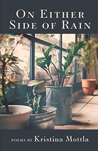 On Either Side of Rain por Kristina Mottla