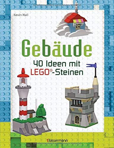 Gebäude: 40 Ideen mit LEGO®-Steinen