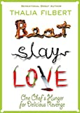 Front cover for the book Beat Slay Love by Thalia Filbert