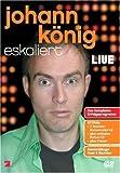 Johann König eskaliert (+ exklusiver Bonus-CD)  [2 DVDs]