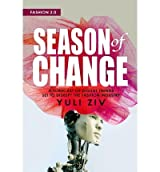 [{ Fashion 2.0: Season of Change: A Forecast of Digital Trends Set to Disrupt the Fashion Industry By Ziv, Yuli ( Author ) Sep - 05- 2013 ( Paperback ) } ]