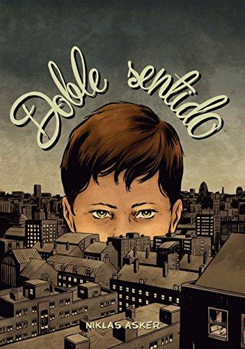 Doble sentido (Comic Y Novela Grafica) por Niklas Asker