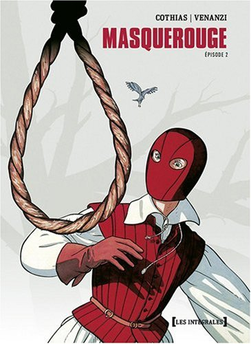 Masquerouge - Intégrale - Tome 4 a 6