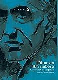 Eduardo Barriobero: Las Luchas de un Jabalí
