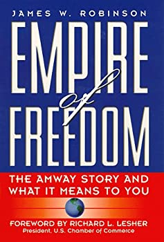 Empire Of Freedom: The Amway Story 0