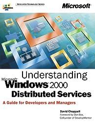 Understanding Microsoft Windows 2000 Distributed Services (Developer Technology Series)