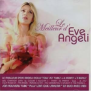 Le Meilleur d'Eve Angeli