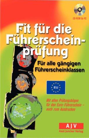 Fit für die Führerscheinprüfung, 1 CD-ROM Für alle gängigen Führerscheinklassen. Mit allen Prüfungsbögen für den Euro-Führerschein auch zum Ausdrucken. Für Windows 95/98/ME/2000/NT/XP
