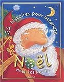 24 histoires pour attendre Noël avec les petits (Histoire a Raco)