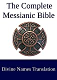 The Complete Messianic Bible