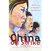 China on Strike: Narratives of Workers' Resistance