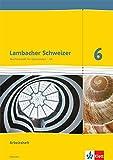 Lambacher Schweizer - Ausgabe für Hessen / Arbeitsheft mit Lösungsheft 6. Schuljahr (für G9)